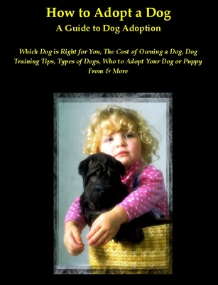 Product picture Family Dog Breeds - How to Find the Perfect Family Dog