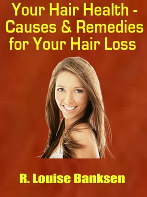 Product picture Hair Health - Causes and Remedies for Balding and Hair Loss